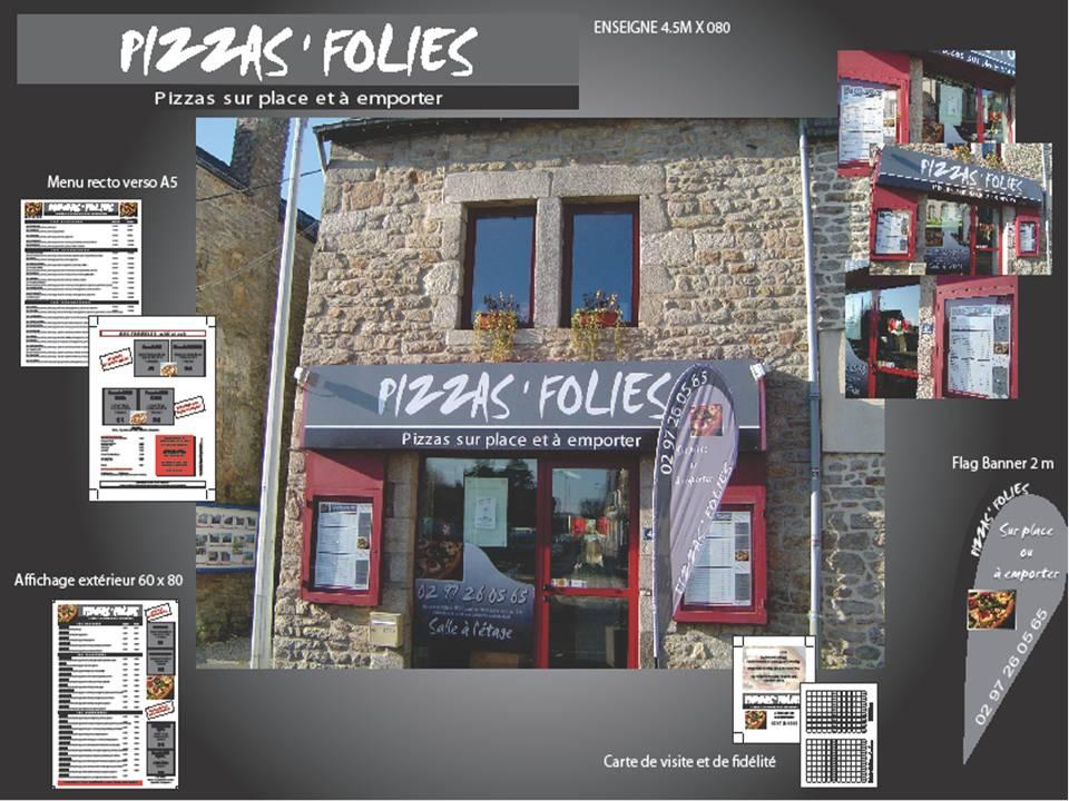 La Pizzria Pizza Folies Questembert A Totalement Modifi Sa Communication En Collaboration Avec Notre Agent Commercial Sur Place